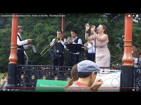 Greenwich Park Bandstand 2016 - Puttin on the Ritz - The Silver Ghosts
