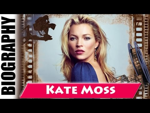The Most Controversial Supermodel Kate Moss - Biography and Life Story