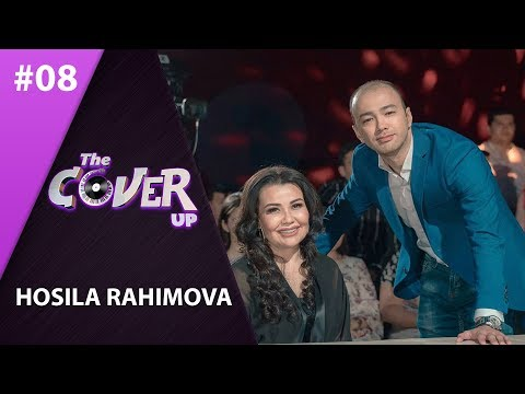 The Cover Up 8-son Hosila Rahimova (4-mavsum 02.06.2019)