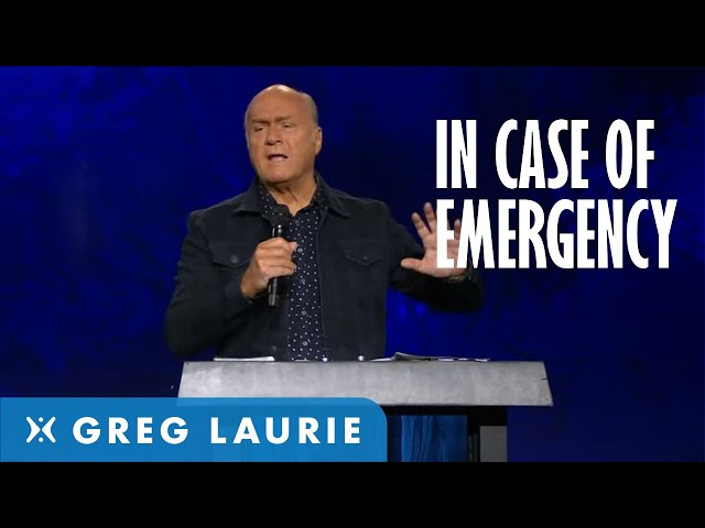 In Case of Emergency (With Greg Laurie)