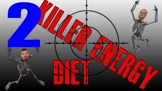 "Killer ""Energy diet"" (Энерджи диет) #2"