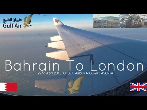 ✈FLIGHT REPORT✈ Gulf Air, Bahrain To London, GF007 Airbus A330-243, A9C-KA