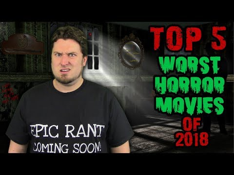 Top 5 Worst Horror Movies of 2018