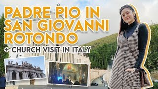 Padre Pio in San Giovanni Rotondo + Church Visit in Italy | Kim Chiu PH
