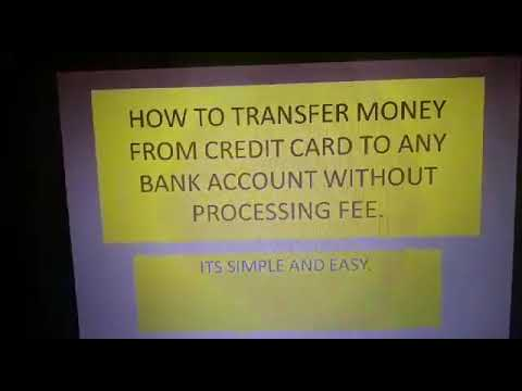 Money Transfer from Credit Card to Bank Without Processing fee.