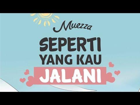 [OFFICIAL M/V] Muezza - Seperti yang Kau Jalani (OST. Hijab Love Story)