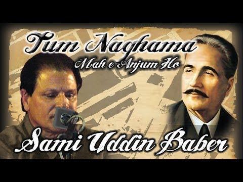 TUM NAGHAMA MAH E ANJUM - SAMI UDDIN BABER (OFFICIAL)