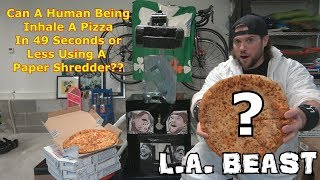 Can A Human Being Inhale A Dominos Pizza in 49 Seconds or Less Using A Paper Shredder? | L.A. BEAST