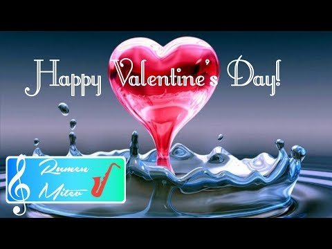 Rumen Mitev - Happy Valentine`s Day 2018! Free use for whatsapp , greeting cards, best wishes