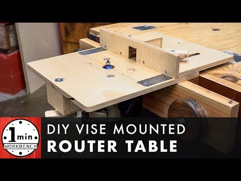 Vise Mounted Router Table