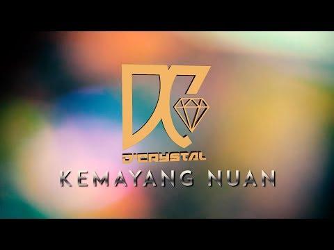 D'Crystal Band - Kemayang Nuan (Official Lyric Video)