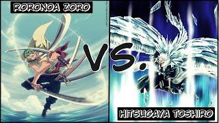 Roronoa Zoro Vs. Hitsugaya Toshiro ¿Quién ganaría?