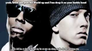 [Vietsub] Lil Wayne ft. Eminem - Drop The World