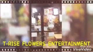 花屋 まこと 紹介映像 T-RISE FLOWERS ENTERTAINMENT