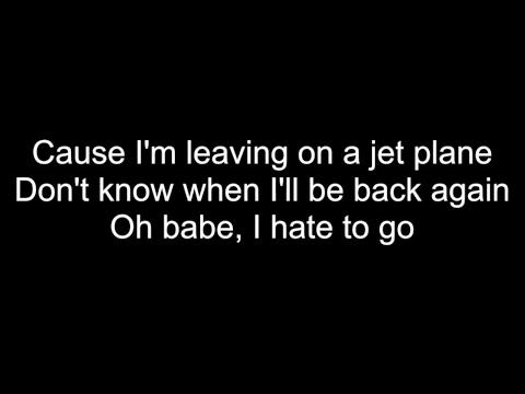 Leaving On A Jet Plane - HD With Lyrics! By: Chris Landmark