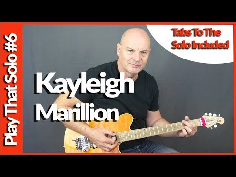 How To Play - Guitar Solo - Kayleigh - Marillion - with Tabs
