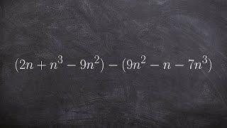 Algebra 1 - Subtracting two polynomials (2n+n^3-9n^2) - (9n^2-n-7n^3)