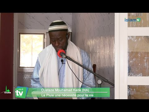 Khutbah : La pluie une nécessité pour la vie - Oustaz Mouhamad KANE