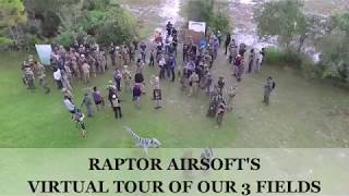 RAPTOR AIRSOFT TOUR OF OUR 3 FIELDS