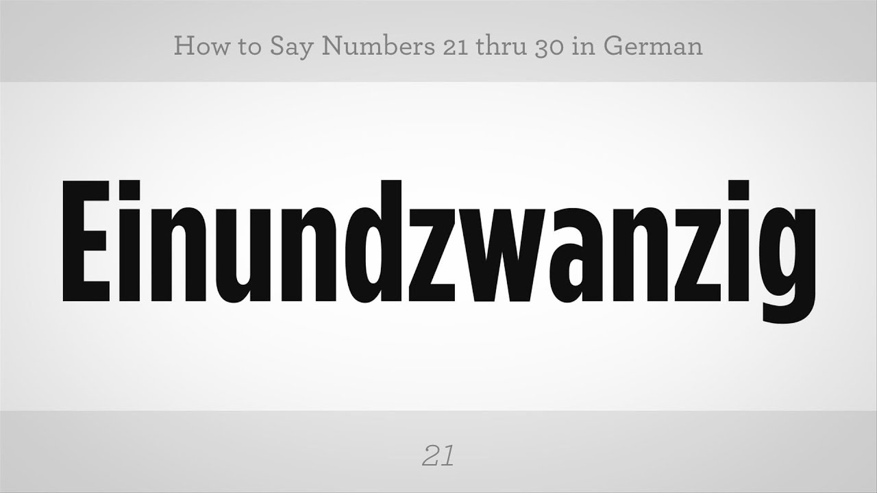 how to say numbers 21 thru 30 in german german lessons youtube