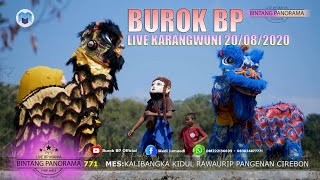 Burok BP Full 🔴Live Karangwuni 20/08/2020