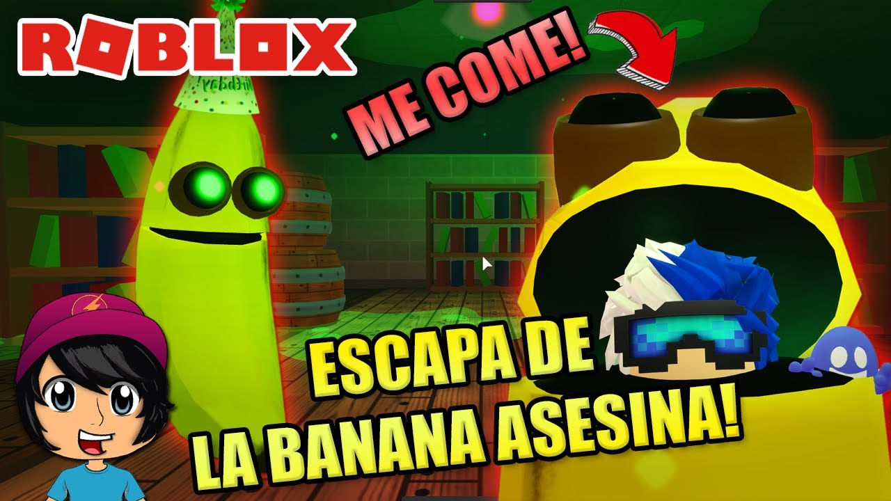 ESCAPA DE LA BANANA ASESINA! | Soy Blue | Banana Eats Roblox Español