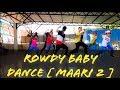 Maari2 song || Rowdy baby || Dance choreography || A2A dance studio