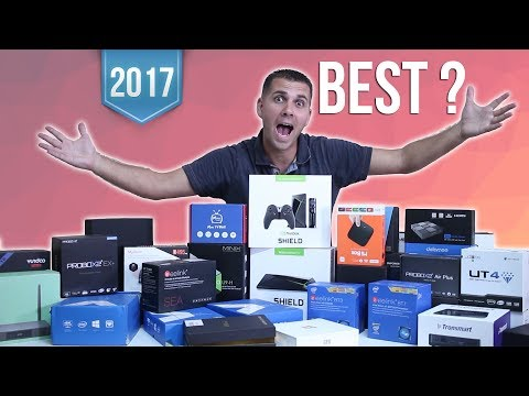 The Best Android TV Box? 2017