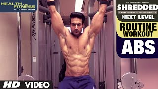 Abs Workout Routine || SHREDDED NEXT LEVEL by Guru Mann ||