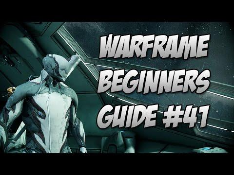 Warframe : Beginner Guide Episode 41 Arcanes