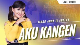 Jihan Audy - Aku Kangen Versi Jawa [PREVIEW]