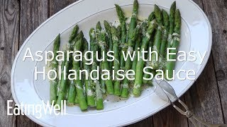 How to Make Asparagus with Easy Blender Hollandaise Sauce
