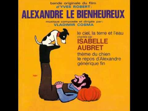 alexandre le bienheureux ( isabelle aubret ) le ciel la terre et l'eau 1968