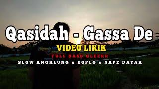 DJ QASIDAH GASSADE √ Slow Angklung × Koplo Gamelan × Melody Sape Dayak √ Full Bass Full Lirik