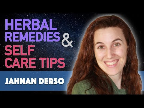 Jahnan Derso on Herbal Remedies and Self Care Tips