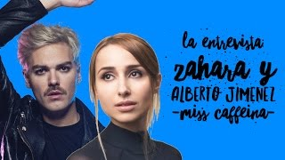 La Entrevista: Zahara y Alberto Jime�nez de Miss Caffeina (...