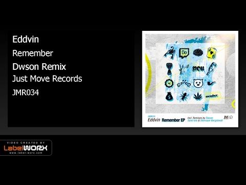 Eddvin - Remember (Dwson Remix) preview