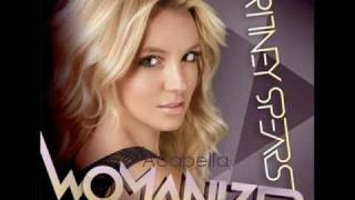 Britney Spears: Womanizer Acapella.