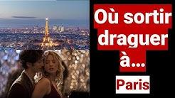 Lieux de drague où sortir à Paris ? Soirées Paris