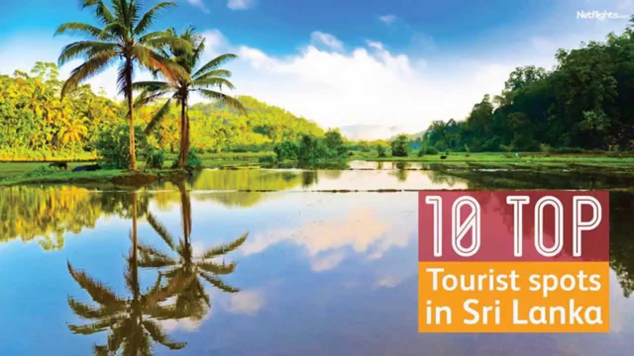 Catch The Travel Blog 10 Top Tourist Spots In Sri Lanka Youtube