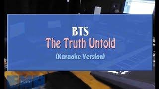 BTS - The Truth Untold (KARAOKE VERSION NO VOCAL)