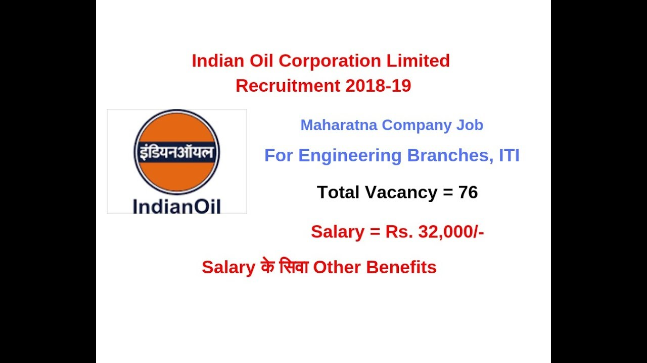 Indian Oil Corporation Limited Recruitment 2018-2019 | Junior Engineer |  Mathura Refinery