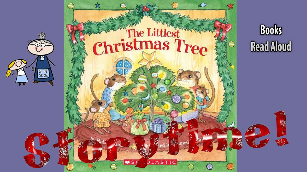 THE LITTLEST CHRISTMAS TREE Read Aloud
