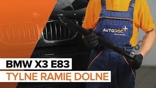 Jak wymienić tylne ramię dolne w BMW X3 E83 [TUTORIAL]