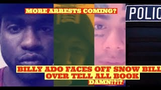 BREAKING UPDATE! Tekashi69 Billy Ado EXPOSES Snow Billy Face to Face over Tell ALL Book