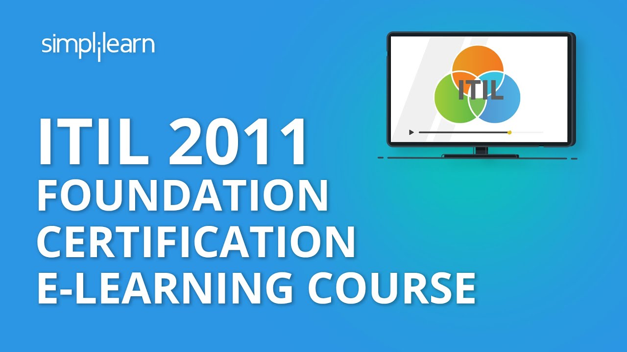 Itil 2011 Foundation Certification E Learning Course Youtube