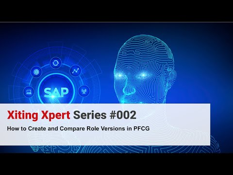 How to Create and Compare Role Versions in PFCG - [Xiting Xpert Tip #002]