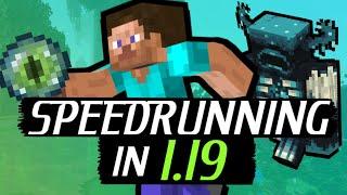 How 1.19 Could Change Minecraft Speedrunning