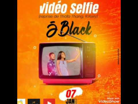 JBlack - Vidéo Selfie (R.Kelly Thoia Thoing Remake)