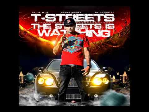 TStreets  Love Of My Life ft Lil Wayne The Streets Is Watching